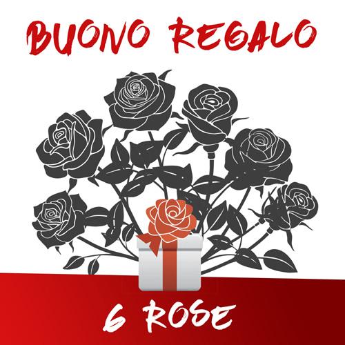 Buono regalo 6 Rose
